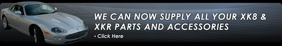 we supply jaguar xk8, xj8, s type, x type, x300, xjs, xj6, xj12, mark 1 & 2, daimler, e-type, xk120, 140 and 150 parts